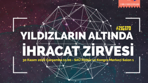 Yıldızlar Altında İhracat Zirvesi Sakarya Üniversitesinde
